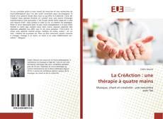 Bookcover of La CréAction : une thérapie à quatre mains