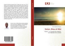 Bookcover of Satan, Dieu et Moi