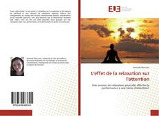 Bookcover of L'effet de la relaxation sur l'attention