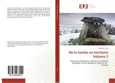 Buchcover von De la tombe au territoire Volume 2