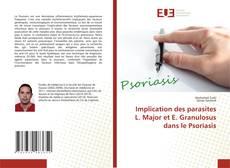 Implication des parasites L. Major et E. Granulosus dans le Psoriasis kitap kapağı