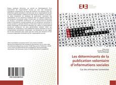 Borítókép a  Les déterminants de la publication volontaire d'informations sociales - hoz