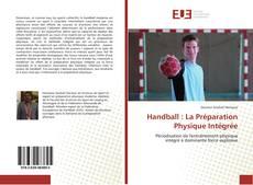 Bookcover of Handball : La Préparation Physique Intégrée