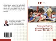 Couverture de Innovation Techno-pédagogique pour les élèves de Côte d'Ivoire
