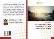 Bookcover of Croissance et maturité sexuelle de la carpe Labeobarbus batesii