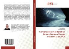 Bookcover of Compression et Indexation Basées-Région d'Image utilisant la SA-DCT