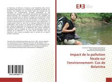 Buchcover von Impact de la pollution fécale sur l'environnement- Cas de Belanitra