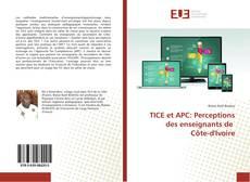 Couverture de TICE et APC: Perceptions des enseignants de Côte-d'Ivoire