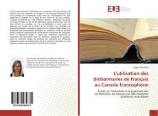 Bookcover of L'utilisation des dictionnaires de français au Canada francophone