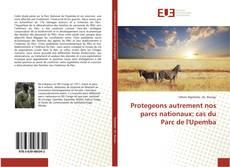 Bookcover of Protegeons autrement nos parcs nationaux: cas du Parc de l'Upemba