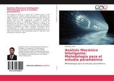 Portada del libro de Análisis Mecánico Inteligente: Metodología para el estudio paramétrico