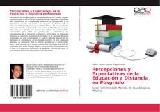 Portada del libro de Percepciones y Expectativas de la Educación a Distancia en Posgrado