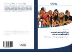 Jaunatnes politikas īstenošana Latvijā kitap kapağı