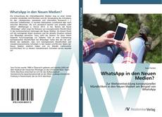 Bookcover of WhatsApp in den Neuen Medien?
