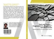 """Copertina di Text und Textur - Fragmente in """"Begehren"""" von Beat Furrer"""