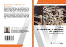 Bookcover of Straßenkinder als Phänomen der Großstädte