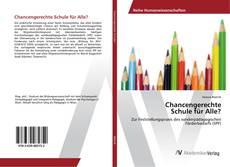 Capa do livro de Chancengerechte Schule für Alle?