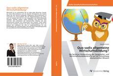 Portada del libro de Quo vadis allgemeine Wirtschaftsbildung?