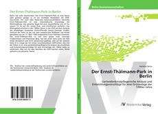 Buchcover von Der Ernst-Thälmann-Park in Berlin