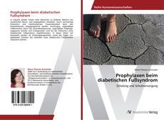Bookcover of Prophylaxen beim diabetischen Fußsyndrom
