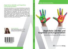 Bookcover of Digit Ratio (2D:4D) und kognitive Leistungsvariablen