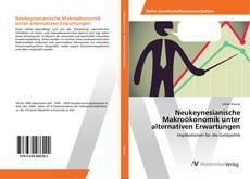 Portada del libro de Neukeynesianische Makroökonomik unter alternativen Erwartungen