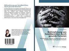 Buchcover von Wahrnehmung von Suizidberichten durch gesunde Personen