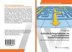 Borítókép a  Kritische Erfolgsfaktoren im organisationalen Sozialisationsprozess - hoz
