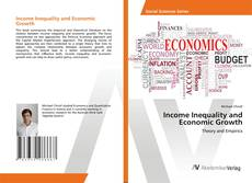 Income Inequality and Economic Growth的封面