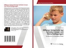 Обложка Offener Unterricht bei Schüler/-innen mit Hörschädigungen