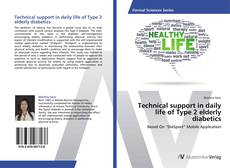 Buchcover von Technical support in daily life of Type 2 elderly diabetics
