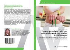 Buchcover von Zusammenarbeit zwischen behandelnden Experten bei Essstörungen