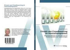 Einsatz von Crowdsourcing im Innovationsprozess的封面