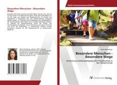 Bookcover of Besondere Menschen - Besondere Wege