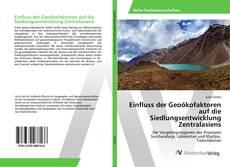Bookcover of Einfluss der Geoökofaktoren auf die Siedlungsentwicklung Zentralasiens