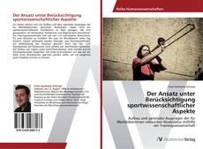 Buchcover von Der Ansatz unter Berücksichtigung sportwissenschaftlicher Aspekte