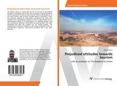 Buchcover von Prejudiced attitudes towards tourism