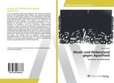 Couverture de Musik und Widerstand gegen Apartheid