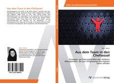 Bookcover of Aus dem Team in den Chefsessel