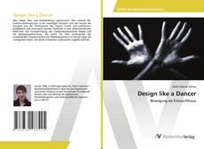 Bookcover of Design like a Dancer