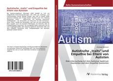 """Bookcover of Autistische """"traits"""" und Empathie bei Eltern von Autisten"""