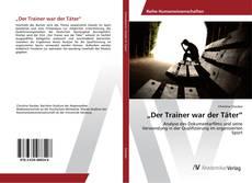 """Copertina di """"Der Trainer war der Täter"""""""