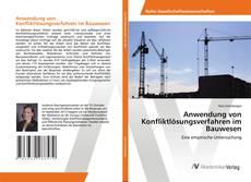 Couverture de Anwendung von Konfliktlösungsverfahren im Bauwesen