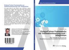 Buchcover von Entwurf eines Frameworks zur Softwaresteuerung und -Integration
