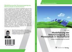 Bookcover of Modellierung der Stromerzeugung aus Photovoltaik in Deutschland