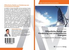 Bookcover of Öffentliche Politik zur Förderung von erneuerbaren Energien