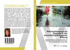 Portada del libro de Reformpädagogische Zugänge in der entwicklungsbezogenen Bildung
