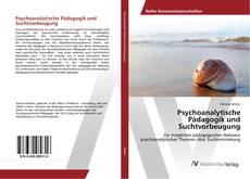 Buchcover von Psychoanalytische Pädagogik und Suchtvorbeugung