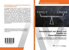 Portada del libro de Vereinbarkeit von Beruf und Familie im Gesundheitswesen