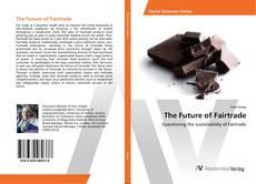 Bookcover of The Future of Fairtrade